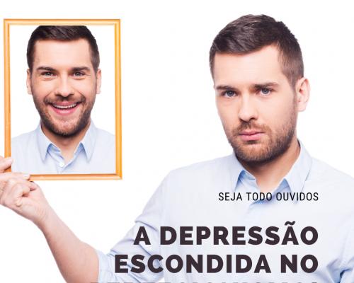 DEPRESSÃO ESCONDIDA: UMA REALIDADE CADA VEZ MAIS COMUM!