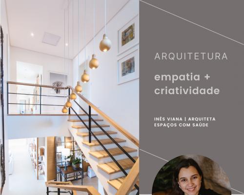 Como se Conecta a Empatia com a Criatividade num Projeto de Arquitetura?